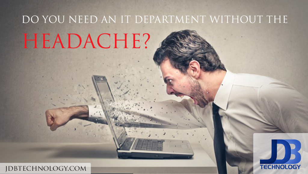 Need an IT department without the headache?