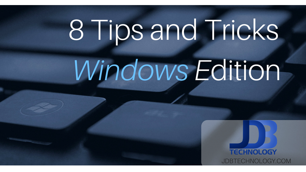 8 Windows Tips and Tricks